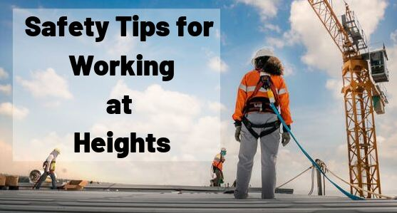 3 Safety Tips for Working at Heights