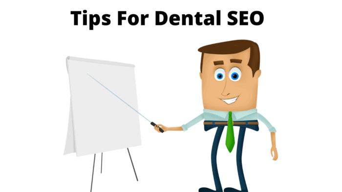 What Are The Tips For Dental SEO?