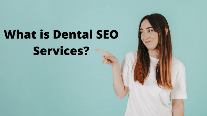 What Is Dental SEO Services?